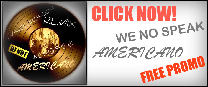 Dj Nut - We No Speak Americano Promo