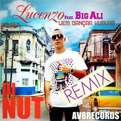 Lucenzo ft. Big Ali - Kuduro (Dj Nut ReWork)
