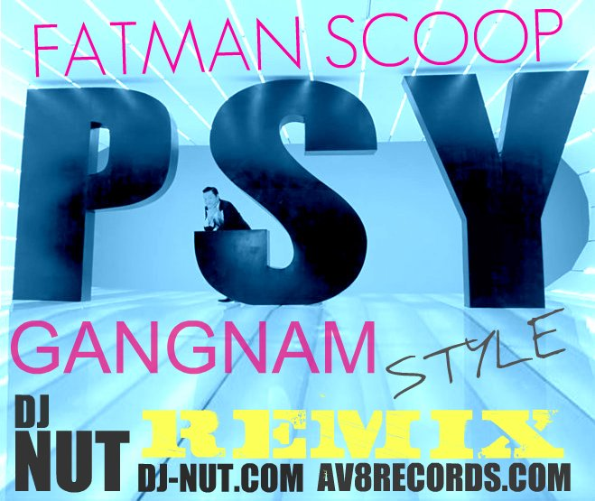 Fatman Scoop  Gangnam Style (Dj Nut Reggaeton Party)